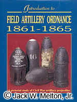 Introduction To Field Artillery Ordnance 1861-1865